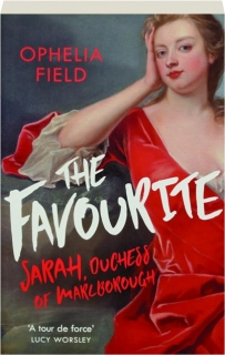 THE FAVOURITE: Sarah, Duchess of Marlborough
