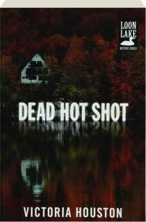 DEAD HOT SHOT