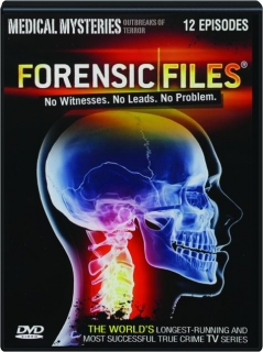 FORENSIC FILES: Medical Mysteries