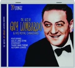 THE BEST OF GUY LOMBARDO & HIS ROYAL CANADIANS