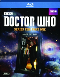 <I>DOCTOR WHO:</I> Series Ten, Part One