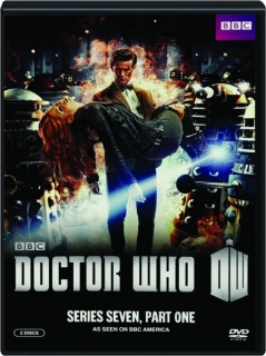 <I>DOCTOR WHO:</I> Series Seven, Part One