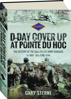 D-DAY COVER UP AT POINTE DU HOC, VOLUME 2