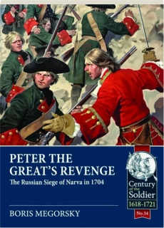 PETER THE GREAT'S REVENGE: Century of the Soldier 1618-1721, No. 34