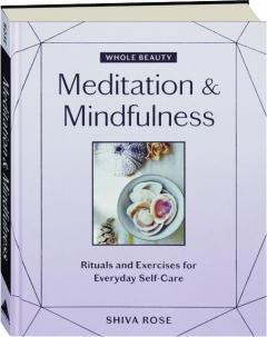 MEDITATION & MINDFULNESS: Whole Beauty