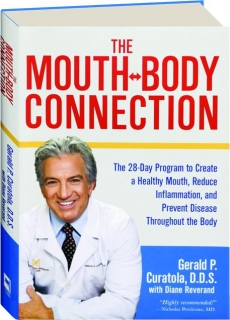 THE MOUTH-BODY CONNECTION