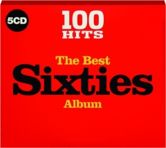 THE BEST SIXTIES ALBUM: 100 Hits