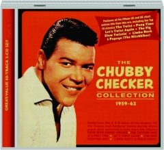 THE CHUBBY CHECKER COLLECTION 1959-62