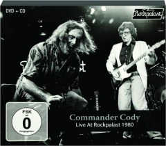 COMMANDER CODY: Live at Rockpalast 1980