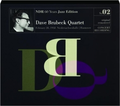 DAVE BRUBECK QUARTET: NDR 60 Years Jazz Edition, No. 02