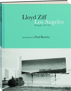 LOS ANGELES: Photographs, 1967-2015