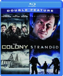 THE COLONY / STRANDED