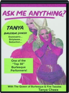 ASK ME ANYTHING? Burlesque Dancer