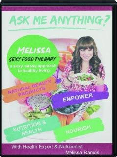 ASK ME ANYTHING? Sexy Food Therapy