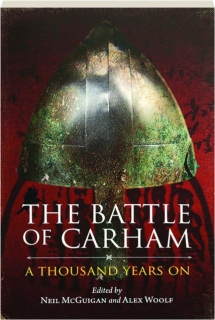 THE BATTLE OF CARHAM: A Thousand Years On