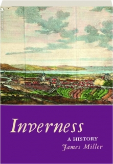 INVERNESS: A History