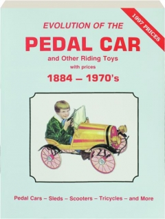 EVOLUTION OF THE PEDAL CAR AND OTHER RIDING TOYS