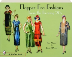 FLAPPER ERA FASHIONS FROM THE ROARING '20S