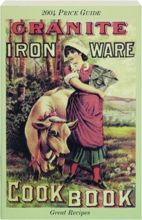 GRANITE IRON WARE COOK BOOK