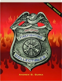 FIREFIGHTING COLLECTIBLES, REVISED