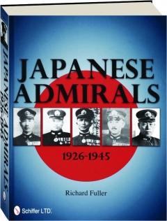 JAPANESE ADMIRALS, 1926-1945