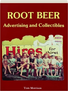 ROOT BEER ADVERTISING AND COLLECTIBLES
