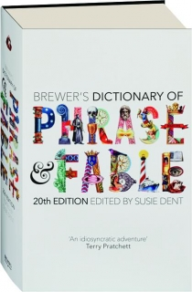 BREWER'S DICTIONARY OF PHRASE & FABLE, 20TH EDITION