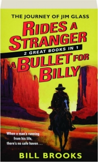 RIDES A STRANGER / A BULLET FOR BILLY