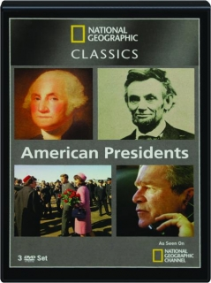 AMERICAN PRESIDENTS: <I>National Geographic</I> Classics