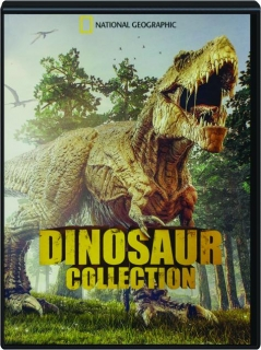 <I>NATIONAL GEOGRAPHIC</I> DINOSAUR COLLECTION