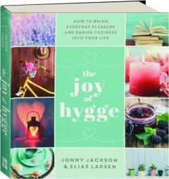 THE JOY OF HYGGE