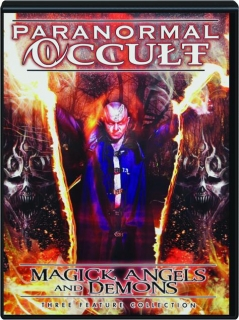 PARANORMAL OCCULT: Magick, Angels and Demons