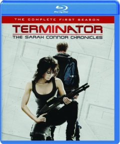 TERMINATOR--THE SARAH CONNOR CHRONICLES: The Complete First Season