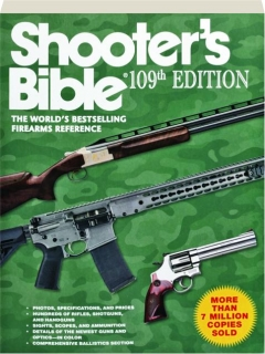 <I>SHOOTER'S BIBLE,</I> 109TH EDITION