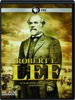 ROBERT E. LEE: American Experience