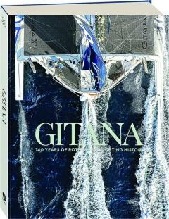 GITANA: 140 Years of Rothschild Yachting History