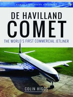 DE HAVILLAND COMET: The World's First Commercial Jetliner