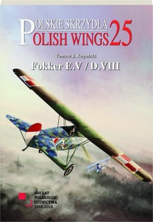 FOKKER E.V / D.VIII: Polish Wings No. 25