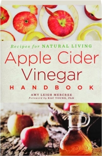 APPLE CIDER VINEGAR HANDBOOK: Recipes for Natural Living