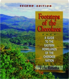 FOOTSTEPS OF THE CHEROKEES, SECOND EDITION