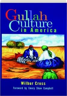 GULLAH CULTURE IN AMERICA