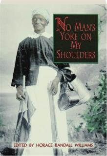NO MAN'S YOKE ON MY SHOULDERS