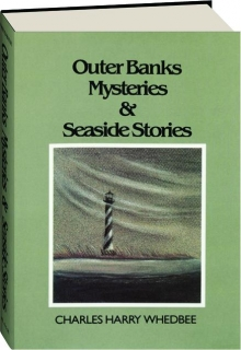 OUTER BANKS MYSTERIES & SEASIDE STORIES