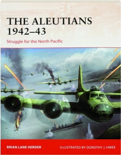 THE ALEUTIANS 1942-43: Campaign 333