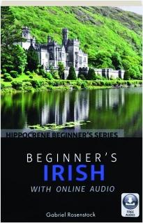 BEGINNER'S IRISH WITH ONLINE AUDIO