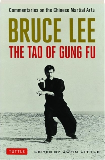 BRUCE LEE: The Tao of Gung Fu