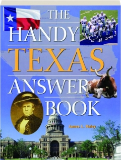 THE HANDY TEXAS ANSWER BOOK