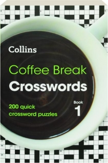 COFFEE BREAK CROSSWORDS, BOOK 1