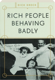RICH PEOPLE BEHAVING BADLY