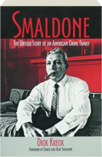 SMALDONE: The Untold Story of an American Crime Family
